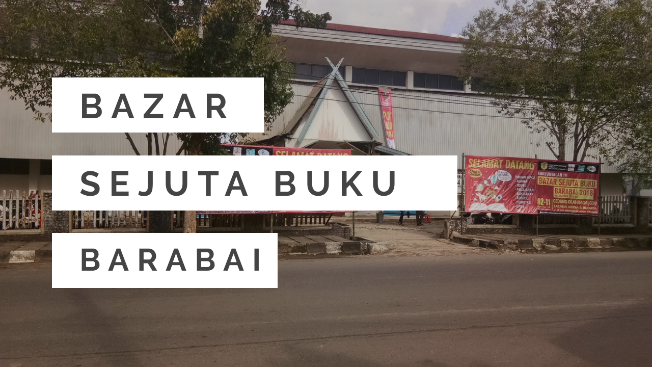 Bazar Sejuta Buku Barabai 2018