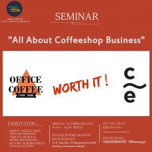 Seminar Bisnis Kopi - All About Coffeeshop Business oleh Minggu Depan